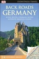 DK Eyewitness Travel Guide Back Roads Germany, Jürgen Scheunemann, James Stewart, Christian Williams, Neville Walker
