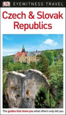 DK Eyewitness Travel Guide Czech and Slovak Republics, DK Travel