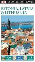 DK Eyewitness Travel Guide Estonia, Latvia & Lithuania, Dk