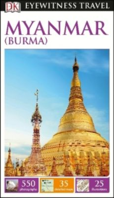DK Eyewitness Travel Guide Myanmar (Burma), David Abram