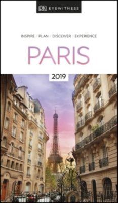 DK Eyewitness Travel Guide Paris 2019, DK Travel