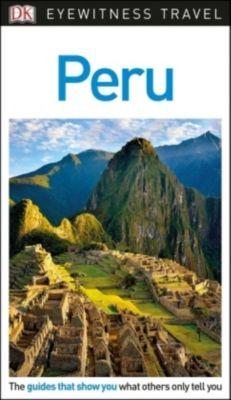 DK Eyewitness Travel Guide Peru, DK Travel