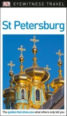 DK Eyewitness Travel Guide St Petersburg, DK Travel