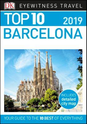DK Eyewitness Travel Guide: Top 10 Barcelona, DK Travel
