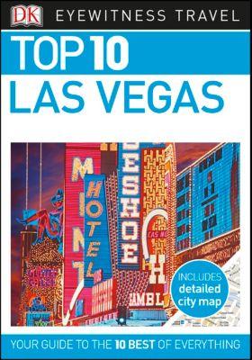 DK Eyewitness Travel Guide: Top 10 Las Vegas, DK Travel