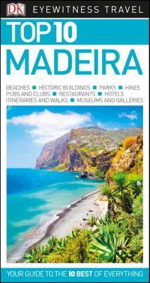 DK Eyewitness Travel Guide: Top 10 Madeira