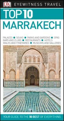 DK Eyewitness Travel Guide: Top 10 Marrakech
