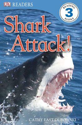 DK Readers Level 3: Shark Attack!, Cathy East Dubowski