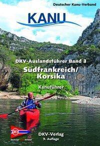 DKV-Auslandsführer: .3 DKV-Auslandsführer Südfrankreich, Korsika -  pdf epub