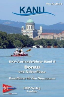 DKV-Auslandsführer: Bd.9 Donau und Nebenflüsse -  pdf epub