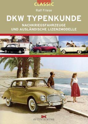 DKW Typenkunde - Ralf Friese |