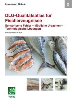 DLG-Qualitätsatlas für Fischerzeugnisse, Jörg Oehlenschläger
