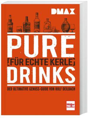 DMAX Pure Drinks für echte Kerle - Rolf Deilbach pdf epub
