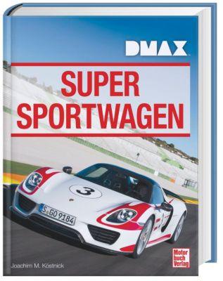 DMAX Supersportwagen - Joachim M. Köstnick pdf epub