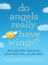 Do Angels Really Have Wings?, Today in the Word