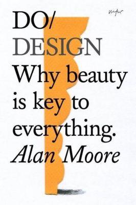 Do Design, Alan Moore