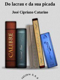 Do lacrau e da sua picada, José Cipriano Catarino