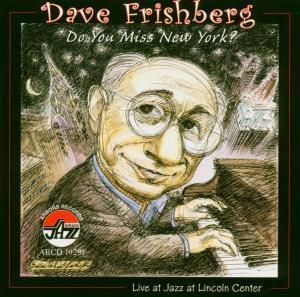Do You Miss New York?, Dave Frishberg