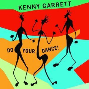 Do Your Dance!, Kenny Garrett