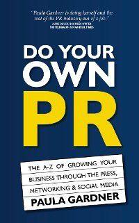 Do Your Own PR, Paula Gardner