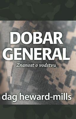 Dobar General, Dag Heward-Mills