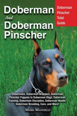 Doberman and Doberman Pinscher, Mark Manfield