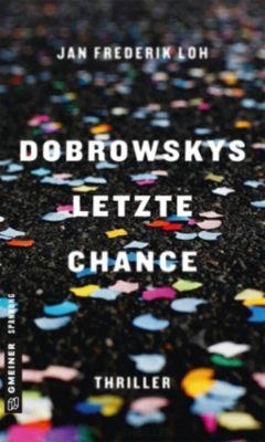 Dobrowskys letzte Chance, Jan Frederik Loh