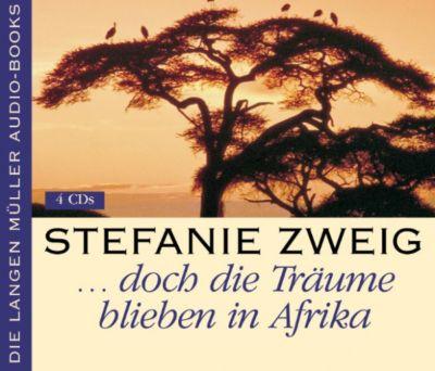... doch die Träume bleiben in Afrika, Stefanie Zweig