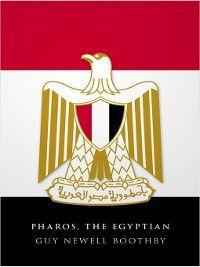 Doctor Nikola: Pharos, the Egyptian, Guy Newell Boothby