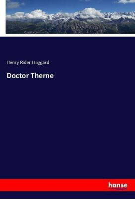 Doctor Therne, Henry Rider Haggard