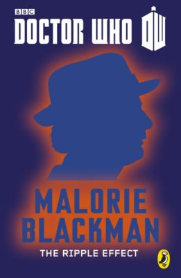 Doctor Who: 50th Anniversary Short Stories: Doctor Who: The Ripple Effect, Malorie Blackman