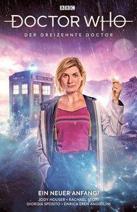 Doctor Who - Der dreizehnte Doctor, Ein neue Anfang!