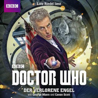Doctor Who: Der verlorene Engel, 2 Audio-CDs, George Mann, Cavan Scott