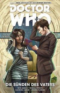 Doctor Who - Der zehnte Doctor - Die Sünden des Vaters, Nick Abadzis, Georgia Sposito, Eleonora Carlinie, Arianna Florean