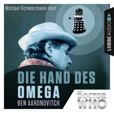 Doctor Who - Die Hand des Omega, 4 Audio-CDs, Ben Aaronovitch