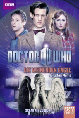 Doctor Who - Die weinenden Engel - Jonathan Morris |