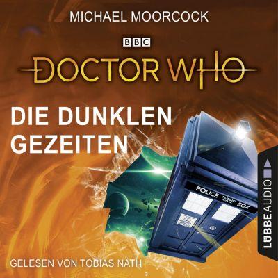 Doctor Who: Doctor Who - Die dunklen Gezeiten (Gekürzt), Michael Moorcock