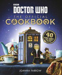 Doctor Who: The Official Cookbook, Joanna Farrow