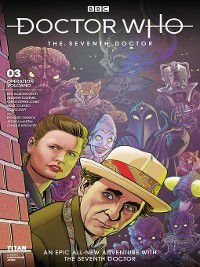 Doctor Who: The Seventh Doctor: Doctor Who: The Seventh Doctor: Operation Volcano (2018), Issue 3, Andrew Cartmel, Ben Aaronovitch