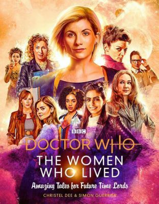 Doctor Who: The Women Who Lived, Christel Dee, Simon Guerrier