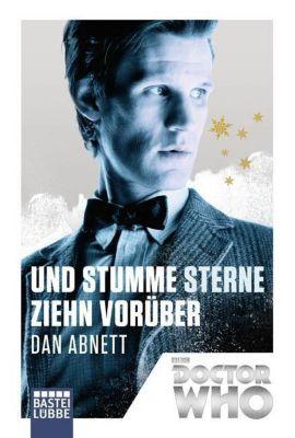 Doctor Who - Und stumme Sterne ziehn vorüber - Dan Abnett |