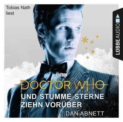 Doctor Who - Und stumme Sterne ziehn vorüber, 4 Audio-CDs, Dan Abnett
