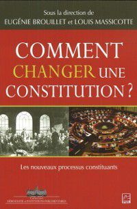 Documentaire: Comment changer une constitution?, Brouillet, Massicotte