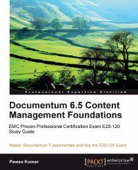 Documentum 6.5 Content Management Foundations, Pawan Kumar