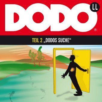 Dodo, Audio-CDsTl.2 Dodos Suche, Audio-CD, Ivar Leon Menger