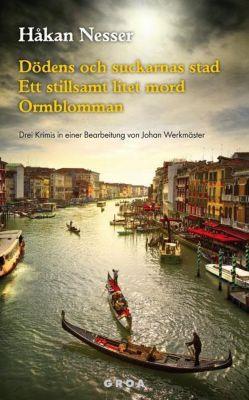 Dödens och suckarnas stad / Ett stillsamt litet mord / Ormblomman - Hakan Nesser pdf epub