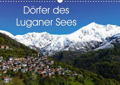 Dörfer des Luganer Sees (Wandkalender 2019 DIN A3 quer), Gabi Hampe
