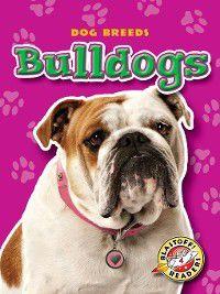 Dog Breeds: Bulldogs, Sara Green
