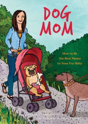 Dog Mom, Christine Amorose Amorose