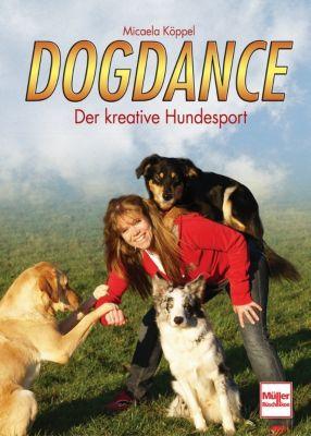 Dogdance - Micaela Köppel |
